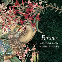 Genevieve Lacey, Marshall McGuire – Bower