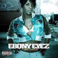 Ebony Eyez – 7 Day Cycle