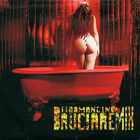 Přední strana obalu CD Bruciare [Remix]