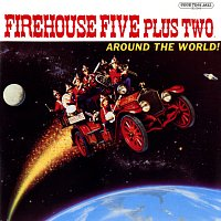 Firehouse Five Plus Two – Around The World!