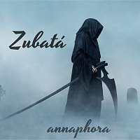 ANNAPHORA – Zubatá