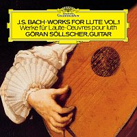 Goran Sollscher – Bach, J.S.: Works For Lute