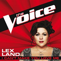 Lex Land – I Can't Make You Love Me [The Voice Performance]