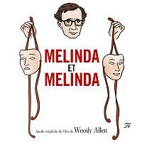 Melinda, Melinda – Melinda and Melinda
