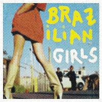 Brazilian Girls – Brazilian Girls Last Call (Remix) EP [International Version]