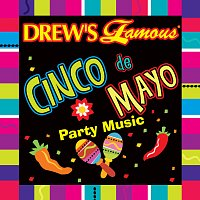 The Hit Crew – Drew's Famous Cinco De Mayo Party Music