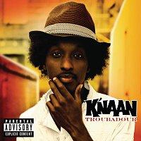 K'NAAN – Troubadour [International Version (Explicit)]