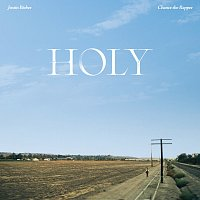 Justin Bieber, Chance the Rapper – Holy