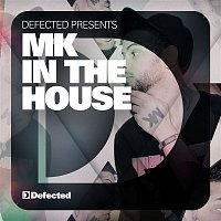 Various  Artists – Defected Presents MK In The House