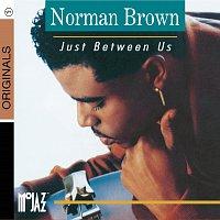 Norman Brown – Just Between Us