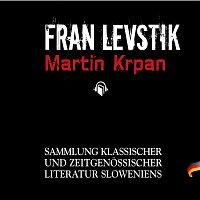 Urs Remond – Fran Levstik: Martin Krpan - Sammlung Klassicher und Zeitgenössischer Literatur Sloweniens
