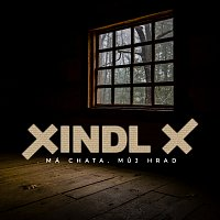 Xindl X – Má chata, můj hrad