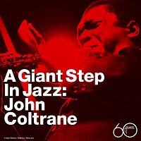 John Coltrane – A Giant Step In Jazz