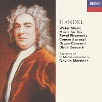 Academy of St. Martin in the Fields, Sir Neville Marriner – Handel: Orchestral Works