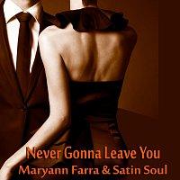 Marryann Farra – Never Gonna Leave You