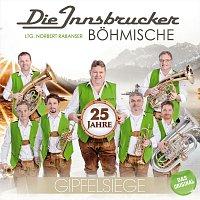 Die Innsbrucker Bohmische – Gipfelsiege - 25 Jahre