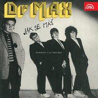 Dr. Max – Jak se máš (nahrávky z let 1984-1988)