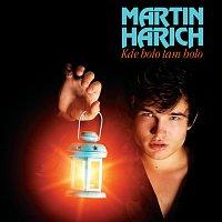 Martin Harich – Kde bolo tam bolo