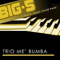 Trio me' Bumba – Big-5 : Trio Me' Bumba