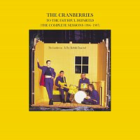 The Cranberries – To The Faithful Departed (The Complete Sessions 1996-1997)