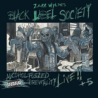 Black Label Society – Alcohol Fueled Brewtality [Live]