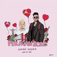 Lucas Lucco, MC G15 – Permanecer