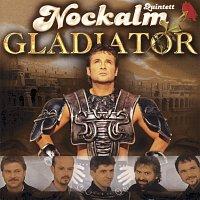 Nockalm Quintett – Gladiator