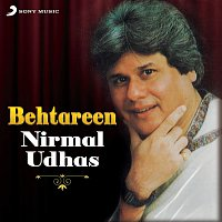 Nirmal Udhas – Behtareen