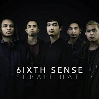 6ixth Sense – Sebait Hati