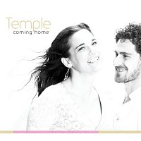 Temple – Coming Home