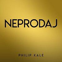 Philip Kale – Neprodaj