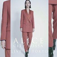 Alice – City Bossa Live In Tokyo