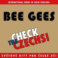 Přední strana obalu CD Check The Czechs! Bee Gees - zahraniční songy v domácích verzích