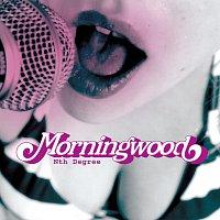 Morningwood – Nth Degree