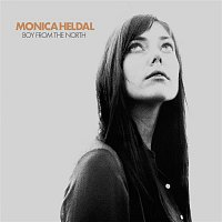 Monica Heldal – Boy From The North