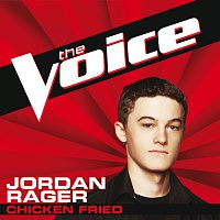 Jordan Rager – Chicken Fried [The Voice Performance]