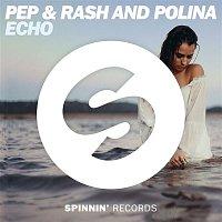 Pep & Rash, Polina – Echo