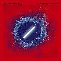 Martin Hrubý – Lucerna v moři