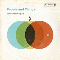 Jack's Mannequin – People And Things