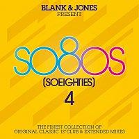 Přední strana obalu CD so80s (So Eighties) Volume 4 -  Pres. By Blank & Jones