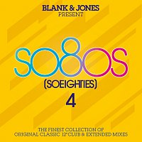 Blank & Jones – so80s (So Eighties) Volume 4 -  Pres. By Blank & Jones