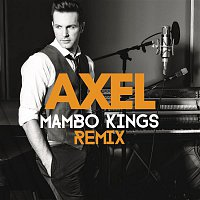 Axel – Quedate (Mambo Kings Remix)