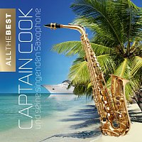 Captain Cook und seine singenden Saxophone – All The Best
