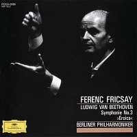 "Berliner Philharmoniker, Ferenc Fricsay – Beethoven: Symphony No.3 ""Eroica"""