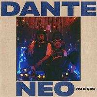 Dante Spinetta & Neo Pistea – No Sigas