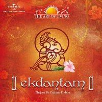 Prasana Prabhu – Ekdantam - The Art Of Living