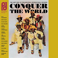 Various – Conquer The World: The Lost Soul Of Philadelphia International Records