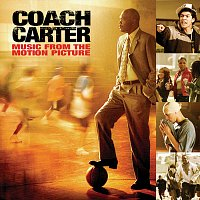 Různí interpreti – Coach Carter / Music From The Motion Picture