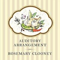 Rosemary Clooney – Auditory Arrangement