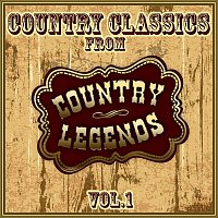 Various Artists.. – Country Classics from Country Legends, Vol. 1